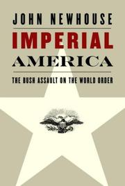 Cover of: Imperial America | John Newhouse