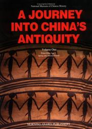Cover of: Journey into China's Antiquity Volume 1 (Journey Into China's Antiquity) | Yu Weichao