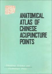 Cover of: Anatomical Atlas of Chinese Acupuncture Points | Chen Jing