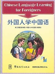 Cover of: Chinese Language Learning for Foreigners I | Wang Fuxiang