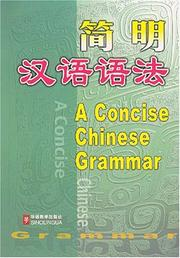 Cover of: A Concise Chinese Grammar | Zhenhua Guo