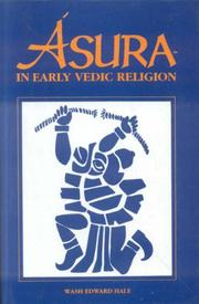 Cover of: Asura in Early Vedic Religion | W. Edward Hale