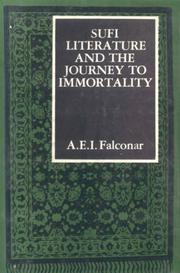 Cover of: Sufi Literature and the Journey to Immortality | A.E.I. Falconer