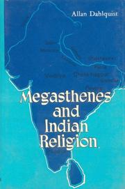 Cover of: Megasthenes and Indian (A Study in Motives and Types) | Allan Dahlaquist