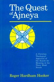 Cover of: Quest of Ajneya | Roger Hardham Hooker