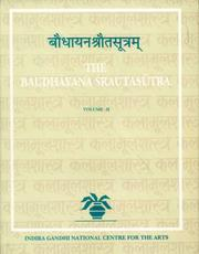 Cover of: Baudhayana Srautasutra. Volumes I; II; III; IV. FOUR VOLUME SET | C.G. Kashikar