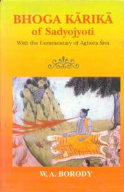 Cover of: Bhoga Karika of Sadyojyoti With a Commentary of Aghora Siva | W.A. Borody