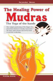 Cover of: The Healing Power of Mudras | Rajendra Menen