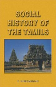 Cover of: Social History of the Tamils (1707-1947) | P. Subramanian