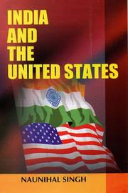 Cover of: India and the United States | Naunihal Singh