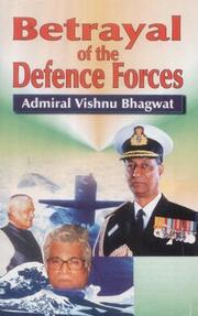 Cover of: Betrayal of the defence forces | Vishnu Bhagwat