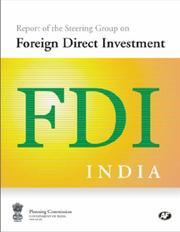 Cover of: Report of the Steering Group on Foreign Direct Investment | New Delhi Foreign Service Institute