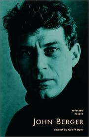 Cover of: Selected essays by John Berger
