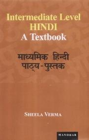 Cover of: Intermediate Level Hindi | Sheela Verma