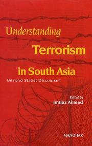 Cover of: Understanding Terrorism in South Asia | Imtiaz Ahmed