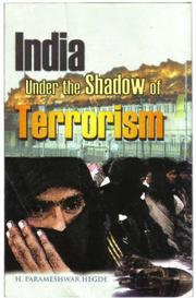 Cover of: India Under the Shadow of Terrorism | Nanda Gangadhar