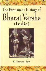 Cover of: The permanent history of Bharata varsha (India) by K. Narayana Aiyar
