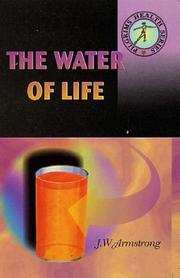 Cover of: The Water of Life | J.W. Armstrong