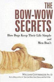 Cover of: The Bow-Wow Secrets | William Cottringer