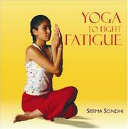 Cover of: Yoga to Fight Fatigue | Seema Sondhi