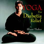 Cover of: Yoga for Diabetes Relief | Bharat Thakur