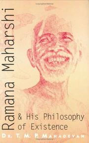 Cover of: Ramana Maharshi & His Philosophy of Existence | T.M.P. Mahadevan