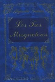 Cover of: Los Tres Mosqueteros | Alexandre Dumas