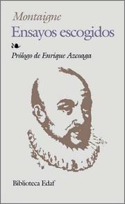 Cover of: Ensayos escogidos | Michel de Montaigne