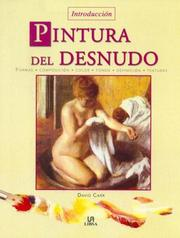 Cover of: Introduccion pintura del desnudo / Introduction to Painting the Nude | David Carr