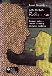 Cover of: Las rutas de la masculinidad by Rafael Montesinos