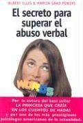 Cover of: El Secreto Para Superar el Abuso Verbal | Albert Ellis