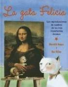 Cover of: La Gata Felicia / Felicia the Cat | Miguel Angel Mendo
