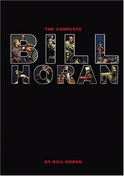 Cover of: The Complete Bill Horan | Bill Horan