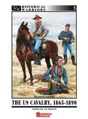 Cover of: US CAVALRY, 1865-1890, THE by Jose Antonio