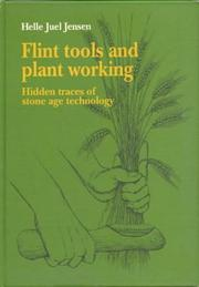 Cover of: Flint tools and plant working | Helle Juel Jensen