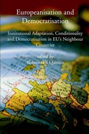 Cover of: Europeanisation and Democratisation | Roberto Di Quirico