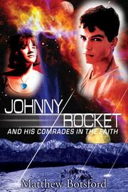 Cover of: Johnny Rocket and His Comrades in Faith | Matthew Botsford