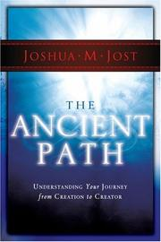 Cover of: The Ancient Path | Joshua M. Jost