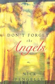 Cover of: Don't Forget The Angels | Nick Pengelly
