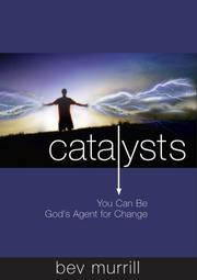 Cover of: Catalysts | Bev Murrill