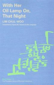 Cover of: With Her Oil Lamp On, That Night by Chul-Woo Lim