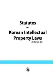 Cover of: Statutes On Korean Intellectual Property Laws | Nam-chul Kim