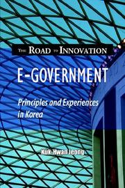 Cover of: E-government, The Road to Innovation | Kuk-Hwan Jeong
