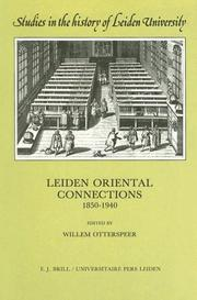 Cover of: Leiden Oriental Connections 1850-1940 (Studies in the History of Leiden University, Vol 5) | Willem Otterspeer