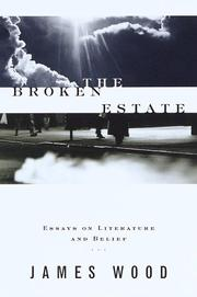 Cover of: The broken estate by Wood, James