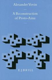 Cover of: A reconstruction of proto-Ainu by Alexander Vovin