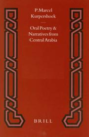 Cover of: Oral Poetry and Narratives from Central Arabia: A Saudi Tribal History | P. Marcel Kurpershoek