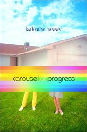 Cover of: Carousel of Progress | Katherine Tanney
