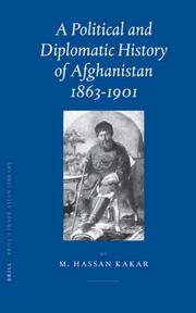 Cover of: A Political And Diplomatic History of Afghanistan, 1863-1901 | M. Hassan Kakar