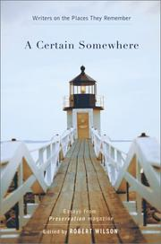 Cover of: A certain somewhere | Wilson, Robert